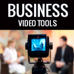 Business-Video-Tools
