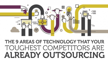 The 9 areas of Technology that your Toughest Competitors are already Outsourcing